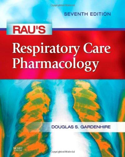 Rau's Respiratory Care Pharmacology (Gardenhire, Rau's...
