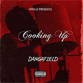 COOKING UP