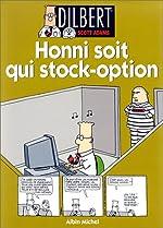Dilbert 8. Honni soit qui stock-option de Scott Adams