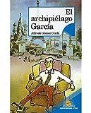 El archipiéjago García: Serie Azul: A partir de 12 años: 15 (Arca dorada)