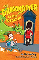 The Dragonsitter to the Rescue (The Dragonsitter Series, 6)