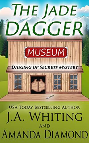 The Jade Dagger (Digging Up Secrets Book 1)
