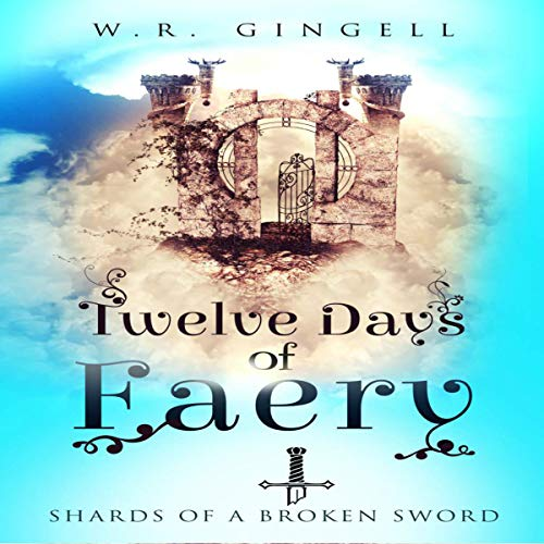 Twelve Days of Faery audiobook cover art