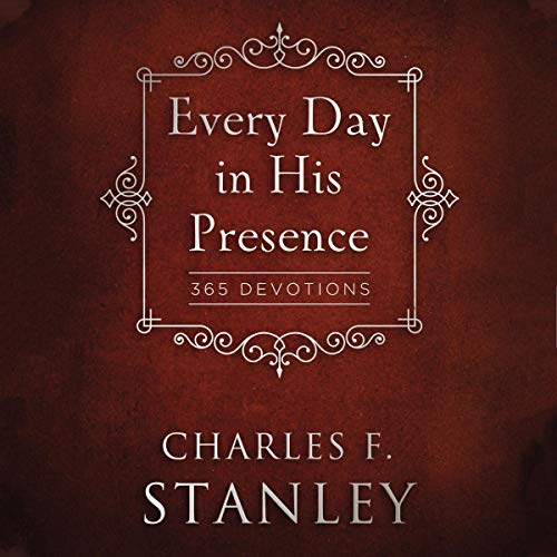 Every Day in His Presence audiobook cover art