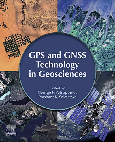 GPS and GNSS Technology in Geosciences (English Edition)