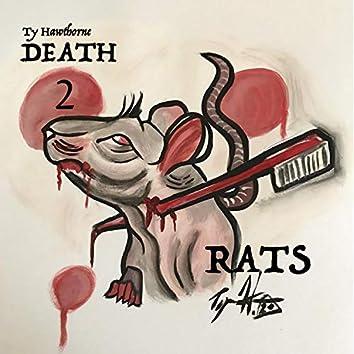 Death 2 Rats