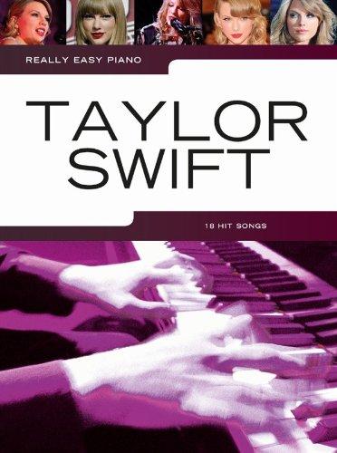 Really Easy Piano: Taylor Swift: Songbook für Klavier