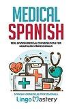 Medical Spanish: Real Spanish Medical...