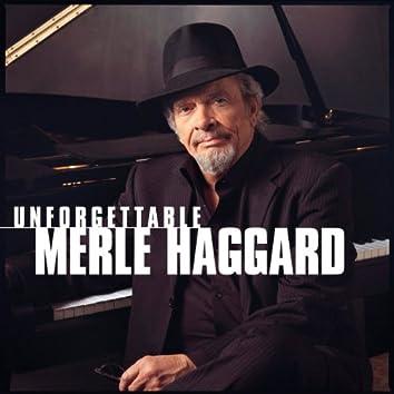 Unforgettable Merle Haggard