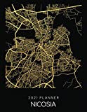 2021 Planner Nicosia: Weekly - Dated With To Do Notes And Inspirational Quotes - Nicosia - Cyprus (City Map Calendar Diary Book 2021)
