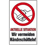Warnschild Verbotsschild - Wir vermeiden Händeschütteln ! Aktuelle Situation - Gr. ca. 15 x 25 cm - 309168