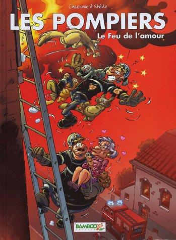 Les pompiers n°3 PACK - Le feu de l'amour