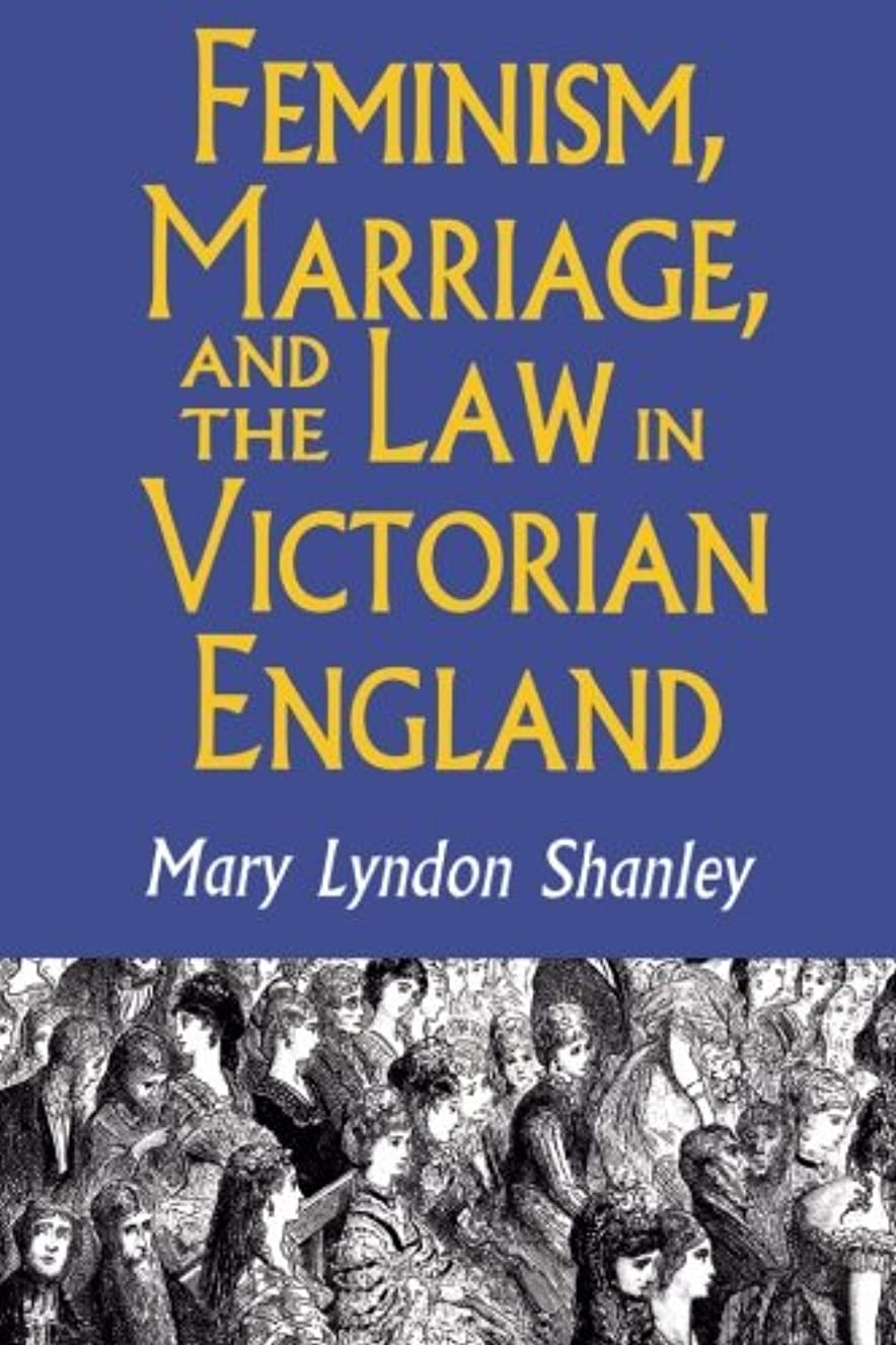 滝遠洋のその結果Feminism, Marriage, and the Law in Victorian England