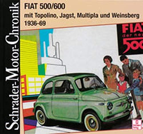 Fiat 500/600 mit Topolino, Jagst, Multipla und Weinsberg. 1936 - 69.