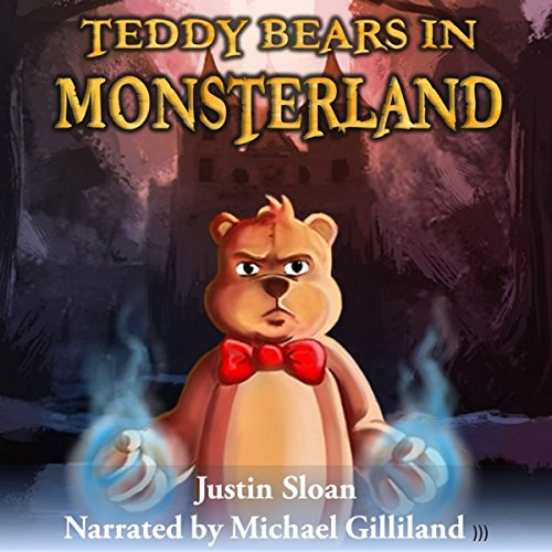 Teddy Bears in Monsterland: An Urban Fantasy Novel Titelbild