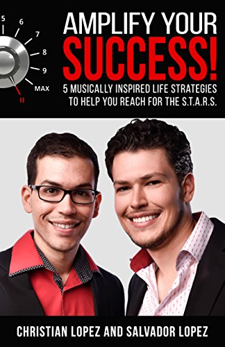 Amplify Your Success!: 5 Musically Inspired Life Strategies to Help You Reach for the S.T.A.R.S. (English Edition)
