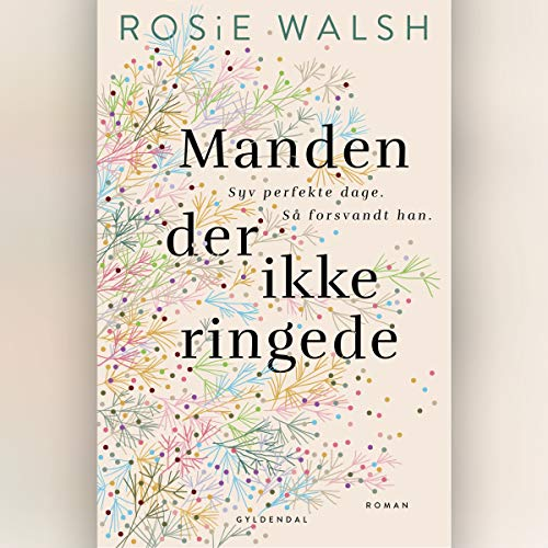 Manden der ikke ringede                   By:                                                                                                                                 Rosie Walsh                               Narrated by:                                                                                                                                 Randi Winther                      Length: 10 hrs and 31 mins     Not rated yet     Overall 0.0