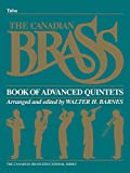 The Canadian Brass Book of Advanced Quintets: Tuba in C (B.C.)