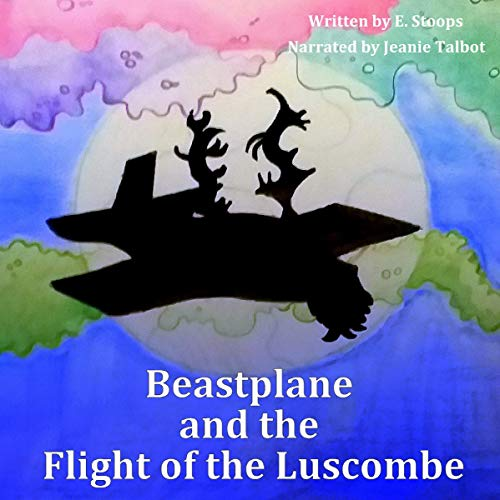 Beastplane and the Flight of the Luscombe audiobook cover art