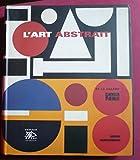 L'art abstrait et la galerie Denise René