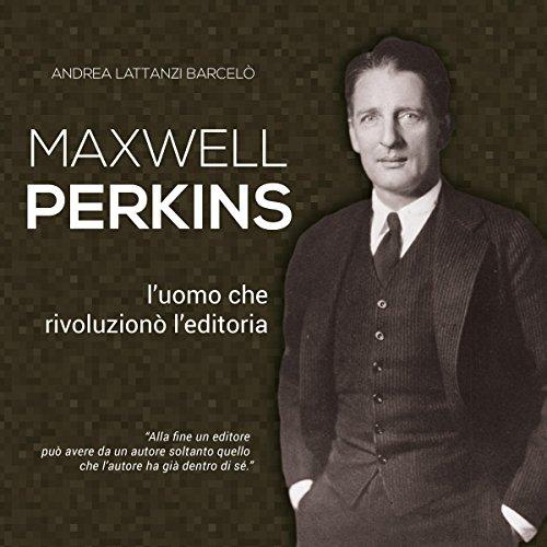 Maxwell Perkins  Audiolibri