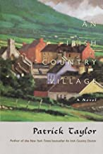 An Irish Country Village: A Novel (Irish Country Books, 2)