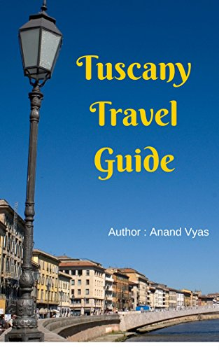 Tuscany Travel Guide: Travelling is Life (English Edition)