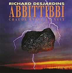 Abbittibbi Chaude Etait La Nuit