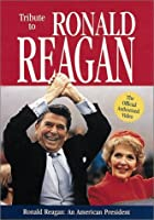 Tribute to Ronald Reagan [DVD]