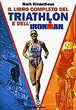 Photo Gallery il libro completo del triathlon e dell ironman
