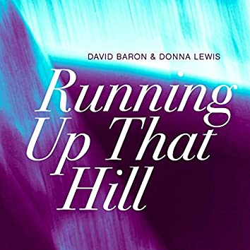Running Up That Hill (Lomea Reworks)