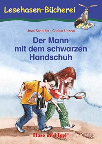 Der Mann mit dem schwarzen Handschuh: Schulausgabe (Lesehasen-Bücherei)