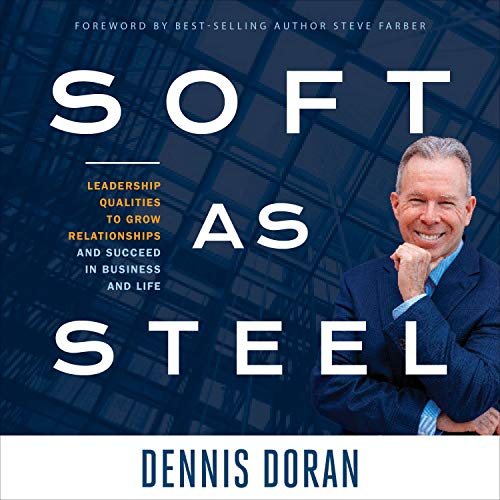 Soft as Steel Audiobook By Dennis Doran cover art