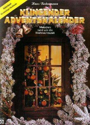 Klingender Adventskalender, für Akkordeon by Hans Bodenmann (1981-09-05)