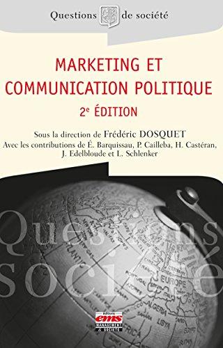 Marketing et communication politique - 2e édition (Questions de société) PDF Books