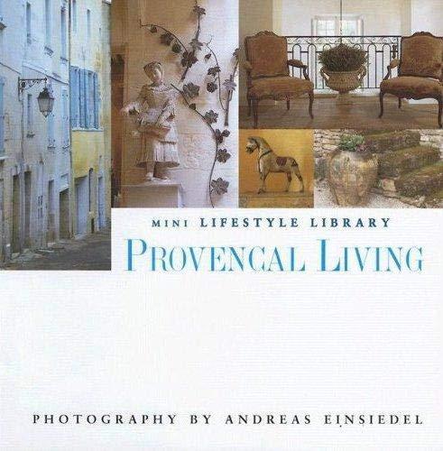 Provencal Living (Mini Lifestyle Library)