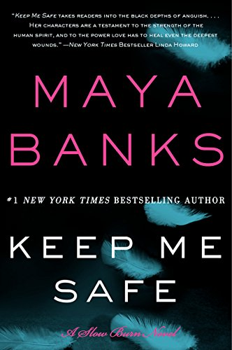 Keep Me Safe: A Slow Burn Novel (Slow Burn Novels)
