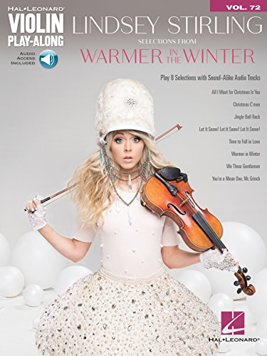 Lindsey Stirling - Selections from Warmer in the Winter: Violin Play-Along Volume 72 (Hal-Leonard Violin Play-along) (English Edition)