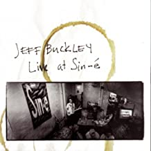 Jeff Buckley:Live at Sin-E by Buckley, Jeff (1993-11-23)
