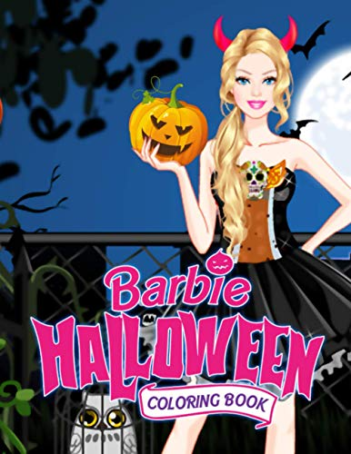 Barbie Halloween Coloring Book: High-Quality Coloring Book For Kids With Adorable Illustrations Of Halloween To Unleash Their Artistic Build Confidence And Potential
