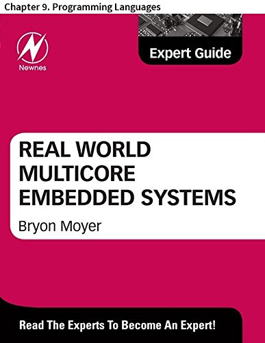 Real World Multicore Embedded Systems: Chapter 9. Programming Languages (English Edition)