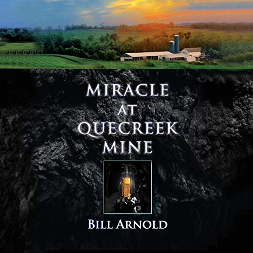 Miracle at Quecreek Mine audiobook cover art