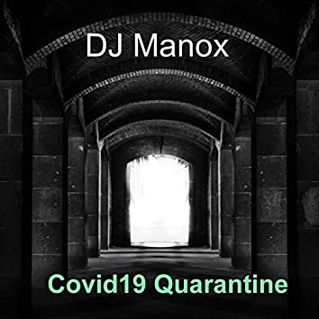 Covid19 Quarantine