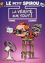 Le Petit Spirou - Tome 18 - La vérité sur tout ! de Tome