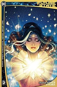 Future State (2021-) #2: Immortal Wonder Woman by [Becky Cloonan, Michael Conrad, L.L. McKinney, Jen Bartel, Alitha Martinez, Mark Morales, Emilio Lopez]