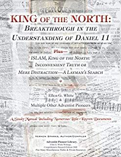 King of the North:  Breakthrough In the  Understanding of Daniel 11