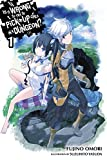 Is It Wrong to Try to Pick Up Girls in a Dungeon?, Vol. 1 - light novel