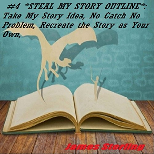 Steal My Story Outline audiobook cover art