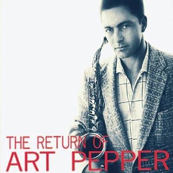 The Return of Art Pepper (Remastered)