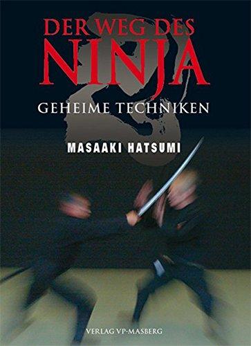 Der Weg des Ninja: Geheime Techniken
